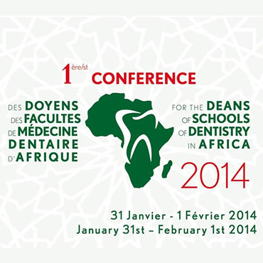 1st conference for the deans of schools of dentistry in Africa 2014